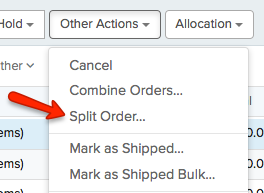 Orders tab, Other Actions dropdown. Red arrow points to Split Order option.