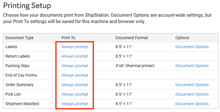 Printing Setup popup. Red box highlights option to Always Prompt under 'Print to' column.