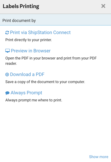 Print pop-up: Menu Options are Print through ShipStation Connect, Preview in Browser, Download PDF, & Always prompt.