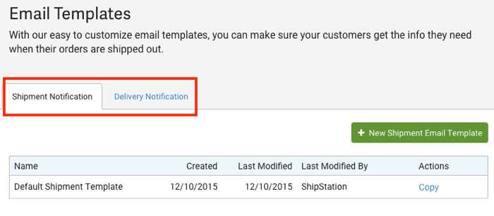 Closeup of Email Templates. Red box highlights both options: Shipment Notification & Delivery Notification.