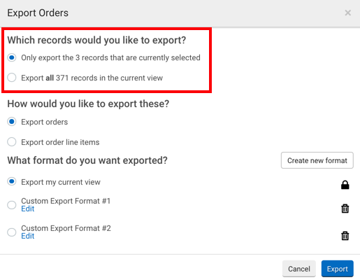 Export Orders pop-up. Red box highlights radio button options for: Which records would you like to import?