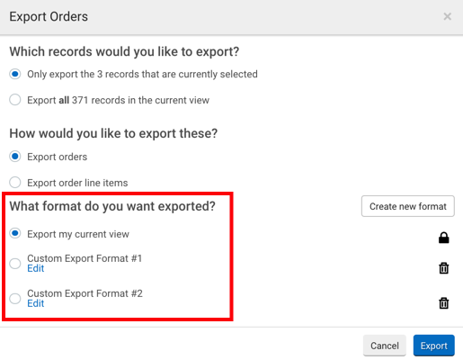 Export Order pop-up. Red box highlights radio button options for: What format do you want exported?