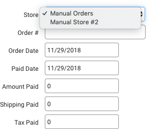 Store field in Manual Order popup has 2 Manual Store options. Selected store has checkmark